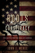 Roots of the Conspiracy