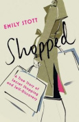 Shopped: A True Story Of Secret Shopping And Self-discovery