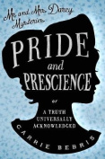 Pride And Prescience