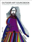 Outsider Art Sourcebook