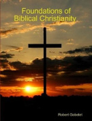 Foundations of Biblical Christianity