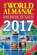 The World Almanac and Book of Facts 2017 (World Almanac and Book of Facts