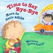 Time to Say Bye-Bye [Spanish]