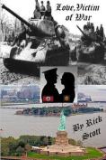 Love, Victim of War