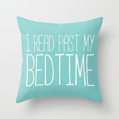 I Read Past My Bedtime. fashion design pillow case 46cm x 46cm