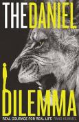 The Daniel Dilemma