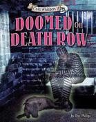 Doomed on Death Row