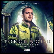 Torchwood 2.3: Ghost Mission [Audio]