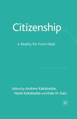 Citizenship: A Reality Far from Ideal: 2009