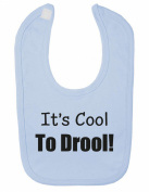 It's Cool to Drool Cute Sayings Funny Baby Bib