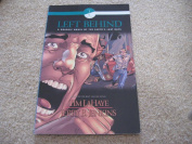 LEFT BEHIND ...BOOK ONE vol 2 ..A Graphic novel