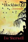 Blackbird Summer (Blackbird)