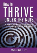 How to Thrive Under the Ndis