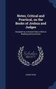 Notes, Critical and Practical, on the Books of Joshua and Judges