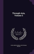 Through Asia, Volume 2