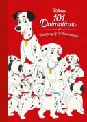 Disney 101 Dalmatians the Story of 101 Dalmatians