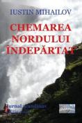 Chemarea Nordului Indepartat (Editia Color) [RUM]