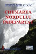 Chemarea Nordului Indepartat (Editia Alb-Negru) [RUM]