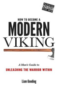 How to Become a Modern Viking