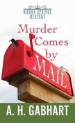 Murder Comes by Mail [Large Print]
