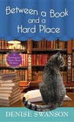Between a Book and a Hard Place [Large Print]