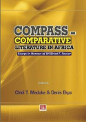 Compass - Comparative Literature in Africa. Essays in Honour of Willfried F. Feuser