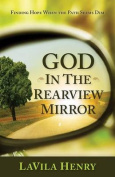 God in the Rear View Mirror
