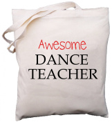 Awesome Dance Teacher - Natural Cotton (Cream) Shoulder Bag - School Gift