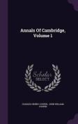 Annals of Cambridge, Volume 1