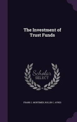 The Investment of Trust Funds