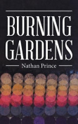 Burning Gardens