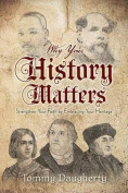 Why Your History Matters