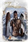 Gods of the Katar