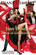 Tiny Dancer (Dance of Love)