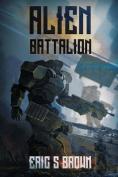 Alien Battalion