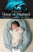 Union of Mankind - Wahrheit Zwischen Den Zeilen [GER]