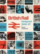 British Rail Designed 1948-1997