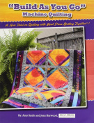 Heat Press Batting Together Book-Build As You Go Machine Quilting