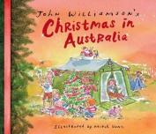 John Williamson's Christmas in Australia