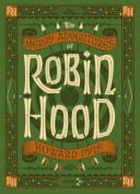 The Merry Adventures of Robin Hood (Barnes & Noble Children's Leatherbound Classics)
