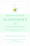 Diagnosed with Alzheimers or Another Dementia