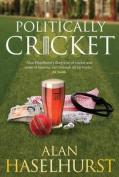 Politically Cricket (Outcasts)