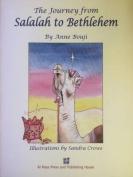 The Journey from Salalah to Bethlehem