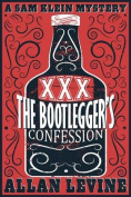 The Bootlegger's Confession