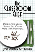 The Classroom Chef