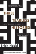 Three Tearless Histories