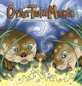 Otter Twin Magic