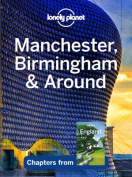 Lonely Planet Manchester, Birmingham & Around