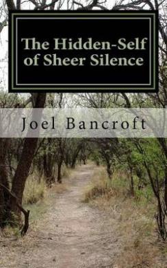 The Hidden-Self of Sheer Silence