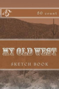 My Old West